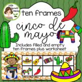 Cinco de Mayo Ten frames (includes worksheet)