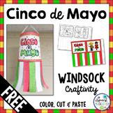 Free Cinco de Mayo Windsock Craftivity