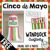 Free Cinco de Mayo Windsock Craftivity