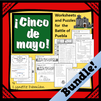 Cinco de Mayo -- Worksheets & Puzzles for the Battle of Puebla