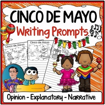 Cinco de Mayo Writing Prompts {Narrative Writing, Informative & Opinion Writing}