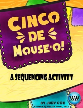 Cinco de Mouse-o!  A Cinco de Mayo Story Sequencing Activity