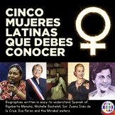 Cinco mujeres que debes conocer - Notable Women from the Spanish Speaking World