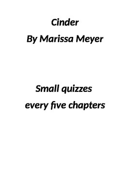 Cinder by Marissa Meyer 8 mini quizzes
