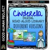 Cinderella | Different Versions-Cultures | Digital Read Aloud Library + Activity