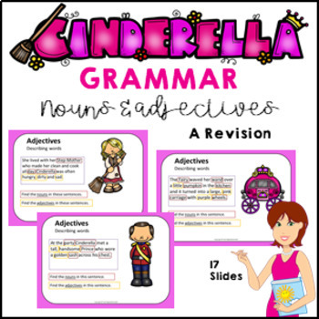 Fairy Tale Grammar Pack: Cinderella - Adjective and Noun Revision 11 Slides