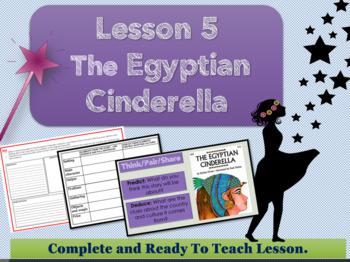 Cinderella Around The World - Lesson 5 - The Egyptian Cinderella