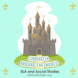 Cinderella Around the World: ELA Comparing Multicultural Versions