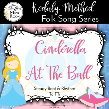 Cinderella At The Ball {Steady Beat} {Ta TiTi}