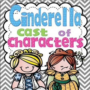 Cinderella Cast of Characters Booklet {Differentiated}