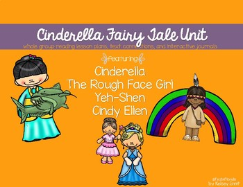 Cinderella Around the World Literacy Unit including Yeh-Shen and Rough Face Girl