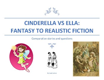 Cinderella: Fantasy Vs Realisitc Fiction Stories and Questions