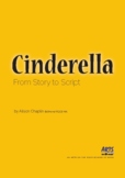 Cinderella Unit with drama lesson plans and scriptwriting exercises, Grades 4-8
