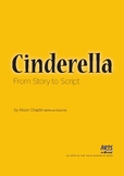 Cinderella Unit of Work, drama lesson plans, scriptwriting, traditional story