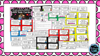 Cinderella HOT Task Cards - Higher Order Thinking Skills