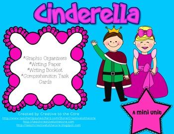 Cinderella Mini Unit~ Includes Graphic Organizers & Much More!