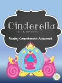 Cinderella Reading Comprehension Assessment