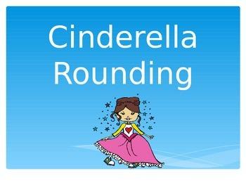 Cinderella Rounding PowerPoint