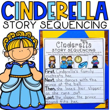Cinderella Sequencing Worksheets Teaching Resources Tpt