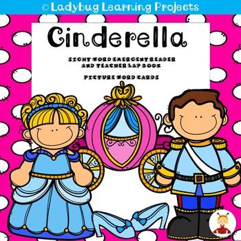 Cinderella (A Sight Word Emergent Reader and Teacher Lap Book)