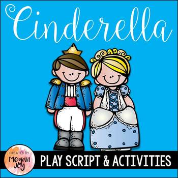 Cinderella Readers' Theater Play & Literacy Unit