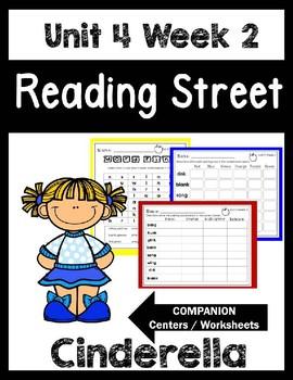 Cinderella. Unit 4 Week 2. Reading Street. Worksheets/Centers