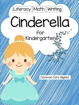 Cinderella Unit for Kindergarten, Math, Literacy, Writing