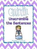 Cinderella Unscramble the Sentences (1st Reading Street)