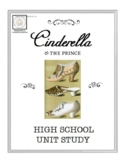 Cinderella and the Prince: A High School Unit Study