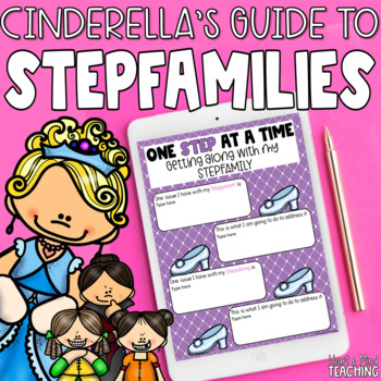 Cinderella's Guide to Stepfamilies; Divorce, Stepparents, Stepsiblings, SEL