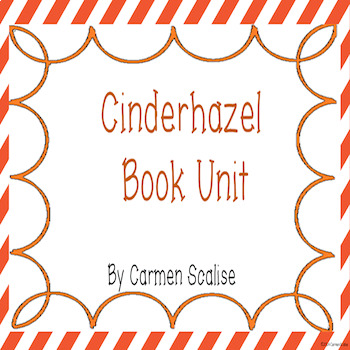 Cinderhazel Book Unit