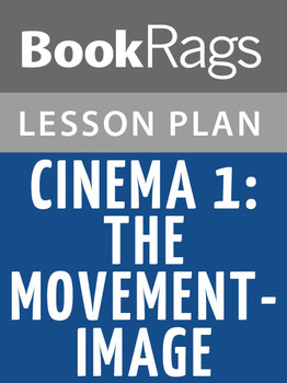 Cinema 1: The Movement-Image Lesson Plans
