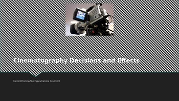 Cinematography Decisions and Effects
