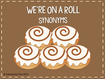 We're On A Roll (Synonyms)