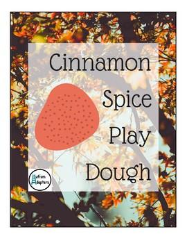 Cinnamon Spice Play Dough Adapted Recipe