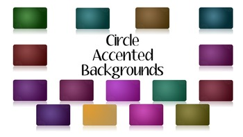 Circle Accented Backgrounds