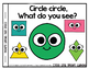 Circle Circle, what do you see? Emergent Reader (plus large Teacher copy)
