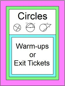 Circles - Warm ups/Exit Tickets (33 pages of 2 problems per page)