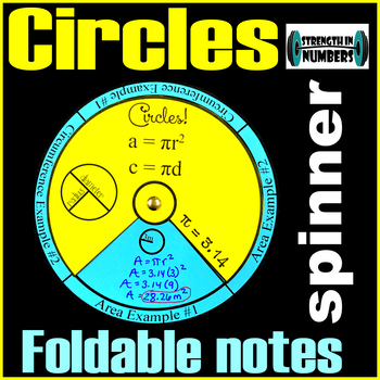 Circle Foldable Spinner Notes - Area Circumference Pi Day (INB)