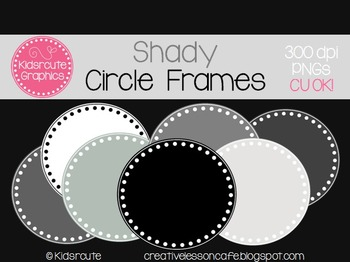Circle Frames Clipart {Black, White, Gray} Personal or Commercial Use