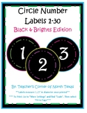 Number Circle Labels 1-30 - Black & Brights Edition