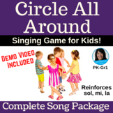 "Circle Singing Game | ""Circle All Around"" by Lisa Gillam 