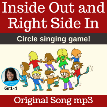"Circle Singing Game | ""Inside Out and Right Side In"" by Lisa Gillam 