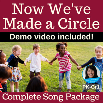 """Circle Singing Game   """"Now We've Made a Circle""""   Complete Song Package"""
