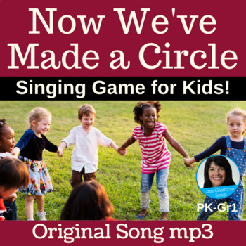 "Circle Singing Game | ""Now We've Made a Circle"" by Lisa Gillam 