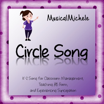 Circle Song for Classroom Management and Music Class