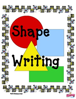 Shapes: Circle, Square, Triangle, Rectangle Writing Pre-K,
