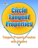 Circle Tangent Properties: Property Practice with Algebra