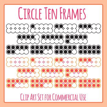 Circle Ten Frames Clip Art Set for Commercial Use