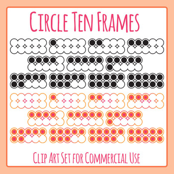 Circle Ten Frames Clip Art Set for Commercial Use